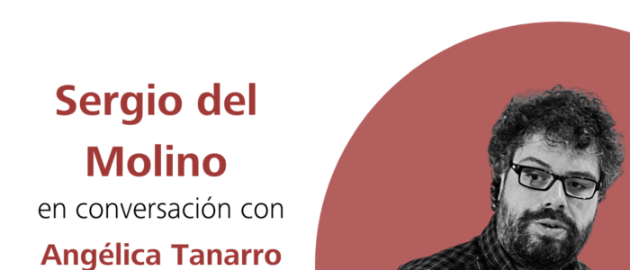 """Sergio del Molino en """"Cronistas del siglo XXI"""""""